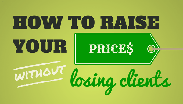 how to raise your prices while maximizing customer retention
