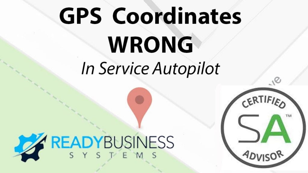 How to fix wrong GPS location in Service Autopilot